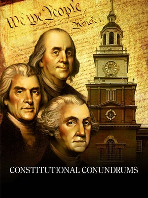 Constitutional Conundrums