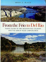 """""""From the Frio to Del Rio"""" by  Mary S. Black"""