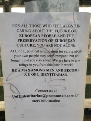 A series of flyers advocating for white nationalism have been popping up on University of Louisville's campus.
