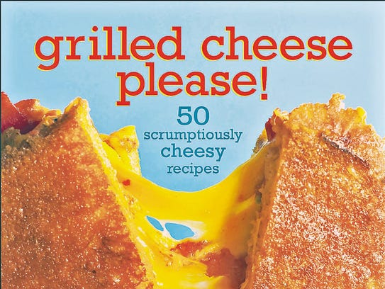 """""""Grilled Cheese, Please!,""""  a 2011 cookbook from James"""
