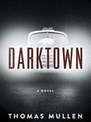 'Darktown' by Thomas Mullen