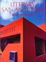 """Literary San Antonio"" edited by Bryce Milligan"