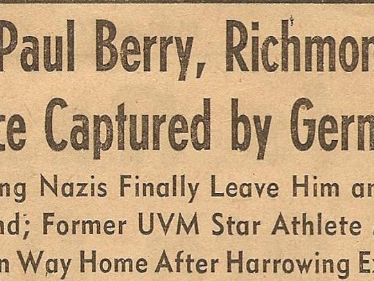 A headline in the Burlington Free Press on Sept. 26, 1944, reporting on the capture of Capt. Paul Berry of Richmond.