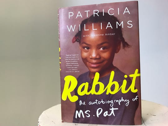 """Rabbit: The Autobiography of Ms. Pat,"" by Patricia"