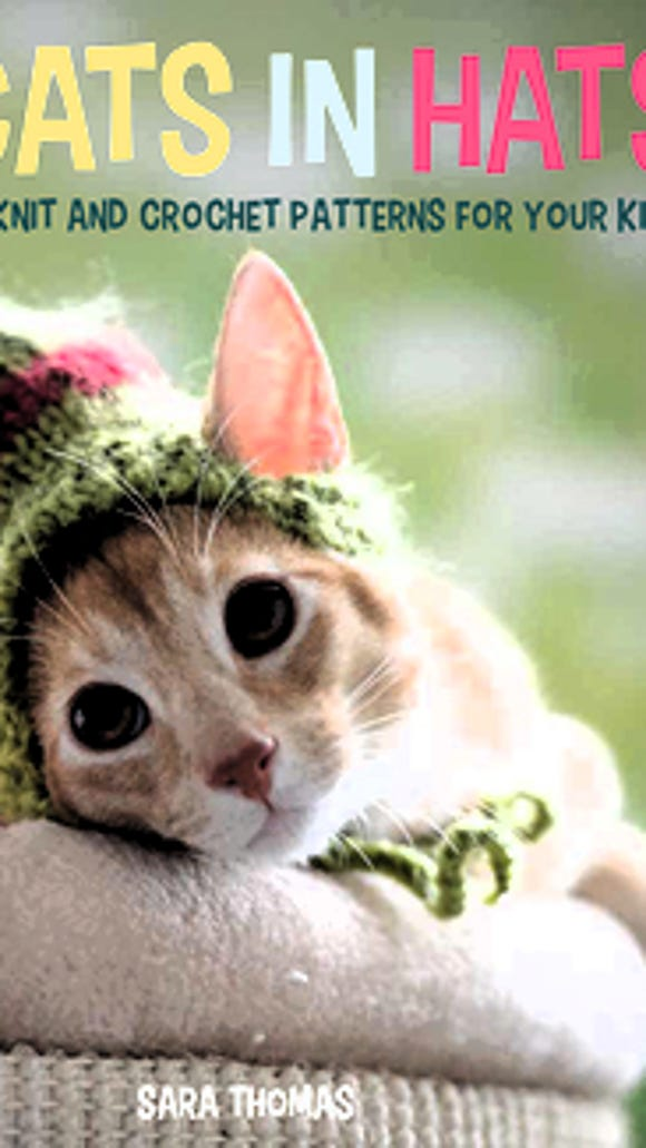 """""""Cats in Hats"""" is a cute book by Sara Thomas, with both knitted and crocheted hats for your kitty."""