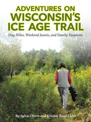 """Author Kristine Rued-Clark will discuss her book, """"Adventures on Wisconsin's Ice Age Trail,"""" this week at McMillan Memorial Library."""