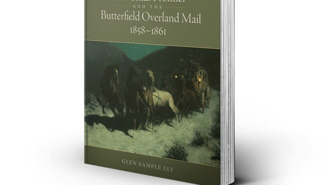 "Author Glen Ely's ""The Texas Frontier and the Butterfield Overland Mail, 1858-1861"""