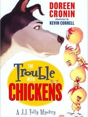 'The Trouble with Chickens'
