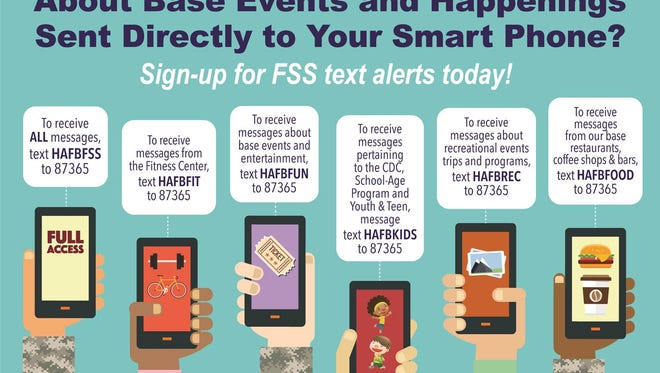 Have information sent to your smart phone directly by signing up for FSS text alerts.