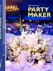 """Local event planner Bob Vardaman will sign his book """"Party Maker"""" at Capitol Book & News"""