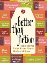 Better Than Fiction features travel stories from the