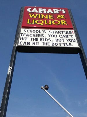 Caesar's Wine and Liquor store created a sign that went viral on social media.