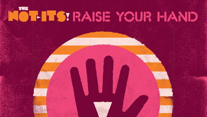 The Not-Its' new record, 'Raise Your Hand,' arrives July 15.