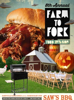 The 8th annual Farm to Fork Food Invasion, featuring Saw's BBQ from Birmingham, will be Thursday, Oct. 26, 5:30-8 p.m. at Hampstead Farm in Montgomery.