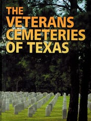 'The Veterans Cemeteries of Texas' by Lt. Col. Michael