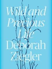 """""""Wild and Precious Life"""""""
