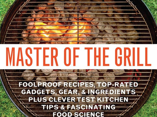 Master of the Grill by the editors of America's Test Kitchen