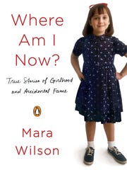 Cover of Mara Wilson autobiography 'Where Am I Now True Stories Of Girlhood And Accidental Fame'.