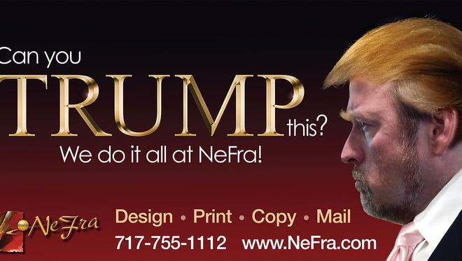 The owners of Nefra Communications Center put the likeness, sort of, of Donald Trump to good use promoting the business.