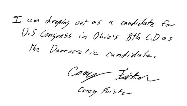 Corey Foister dropped out of the race for Ohio's 8th District in the U.S. House via this handwritten note.