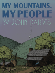 """""""My Mountains, My People,"""" by John Parris"""