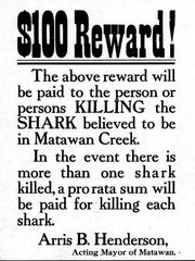 A poster placed around town shortly after the July 12, 1916, shark attacks ¶in Matawan Creek offering a reward for the capture or killing of the shark.