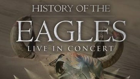 The History of the Eagles Live in Concert