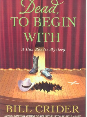 """""""Dead to Begin With"""" by Bill Crider"""
