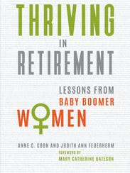 A look at first-wave baby boomer female professionals in retirement is the first of its kind.