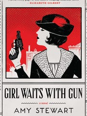 'Girl Waits With Gun' by Amy Stewart