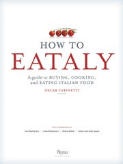 """The book """"How to Eataly"""" is a guide to how to buy and cook Italian food, with a heft of respectable recipes tossed in."""