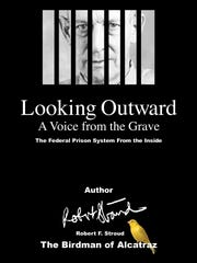 Looking Outward: The Federal Prison System from the Inside