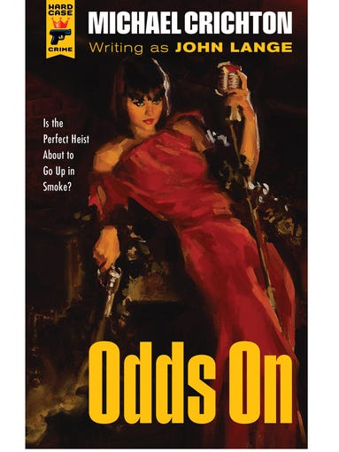 'Odds On' (1966): The perfect heist, planned by computer, in a luxury hotel off the coast of Spain. | On sale Nov. 19, 2013