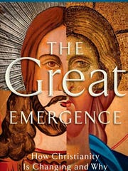"Phyllis Tickle's ""The Great Emergence,"" published in 2008, still makes the rounds in local congregational discussion groups."