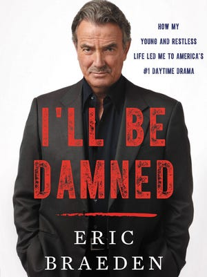 "Eric Braeden's autobiography, ""I'll Be Damned How My Young and Restless Life Led Me to America's #1 Daytime Drama,"" was released Feb. 7."