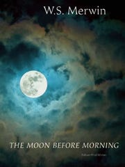 """Book cover for """"The Moon Before Morning"""" by W.S. Merwin."""
