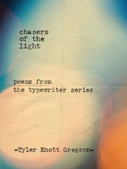 """Chasers of the Light: Poems from the Typewriter Series"""