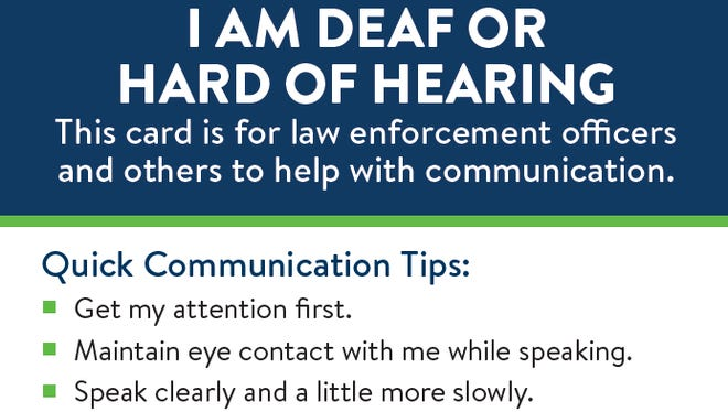 An example of one of the cards available to help people who are deaf or hard of hearing communicate with law enforcement.