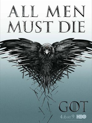 'All Men Must Die' is the theme of a Season 4 poster for HBO's 'Game of Thrones.'