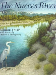 """The Nueces River: Rio Escondido"" by Margie Crisp"