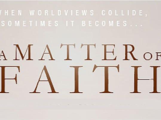 -GPG A Matter of Faith movie photo 2.jpg_20141023.jpg