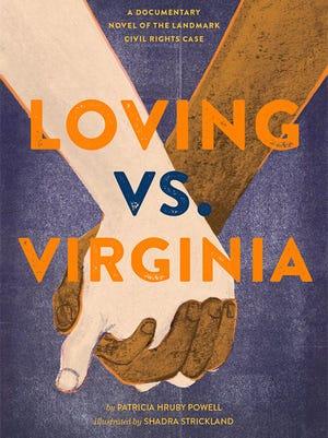 """""""Loving vs. Virginia,"""" by Patricia Hruby Powell and Shadra Strickland"""