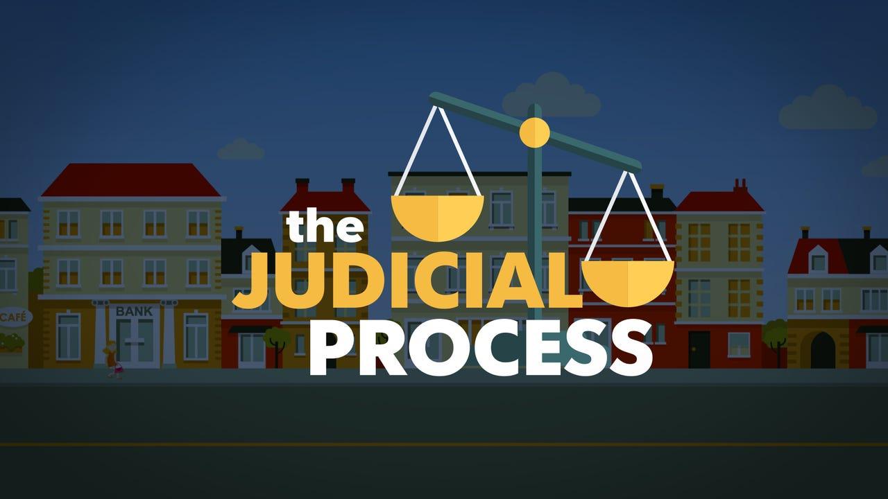 Watch: The Judicial Process