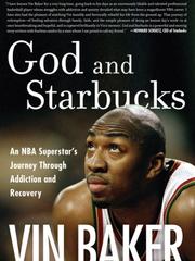 God and Starbucks: An NBA Superstar's Journey Through