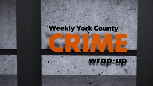 Here is your weekly video wrap-up for crime in York County for Oct. 29-Nov. 4.