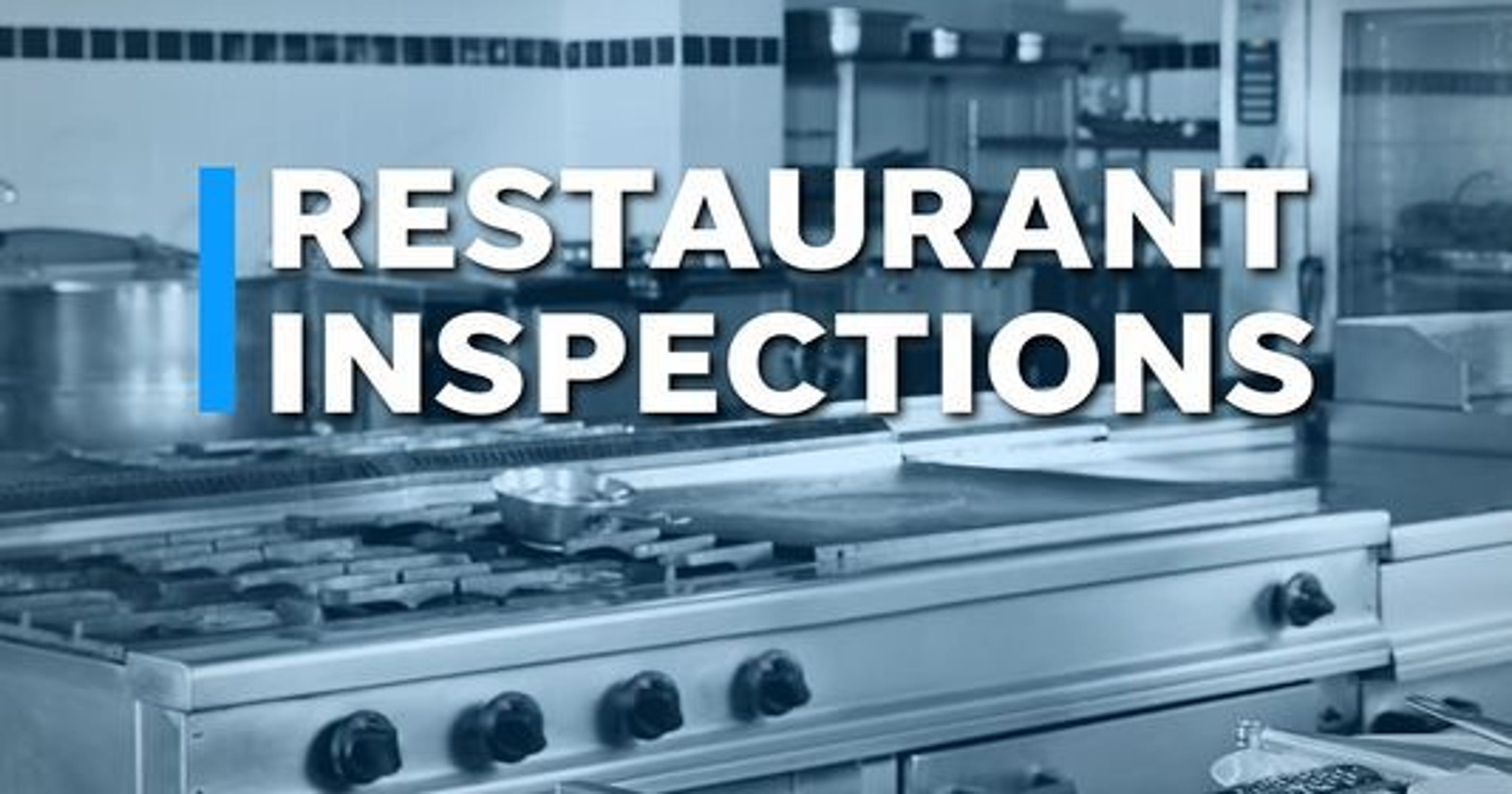 Restaurant inspections: Things that make you go \'ew\'