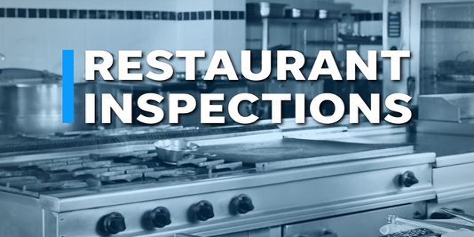 Public records: Restaurant inspections