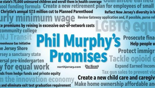 Here's a look at all the promises Phil Murphy made as a candidate