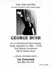 George H.W. Bush made an appearance in York in September 1988 as part of his presidential campaign. Ream Printing Co. was hired to print 50,000 fliers advertising Bush's appearance at the York Historic Courthouse.