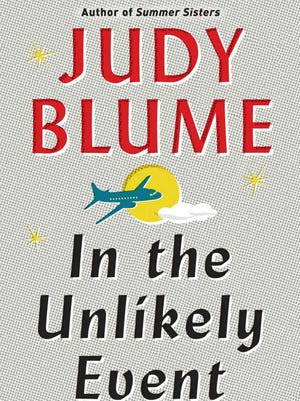 """""""In the Unlikely Event"""" is new from author Judy Blume."""